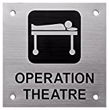 #10: Door Sign I Operation Theatre I Hospital Signages I Stainless Steel I Chemically Etched Logo