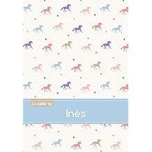 Le cahier d'Inès - Séyès, 96p, A5 - Chevaux
