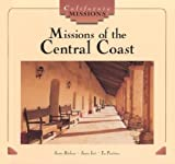 Missions of the Central Coast (California Missions)
