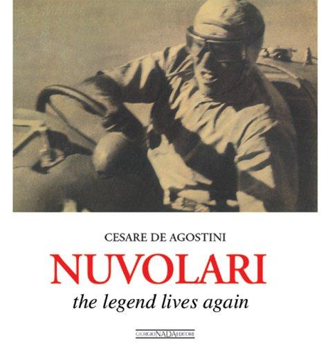 Nuvolari. The legend lives again: Bk. N2902 (The racing lives series) por Cesare De Agostini
