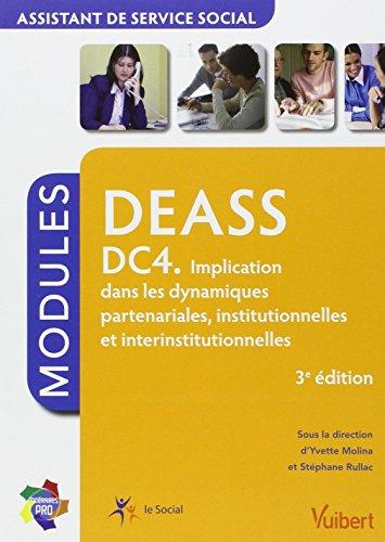 Formation DEASS - Assistant de service social - DC4 - Implication dans les dynamiques partenariales, institutionnelles et interinstitutionnelles - Itinéraires pro - Modules