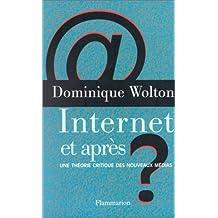 Internet, et après ?. Une théorie critique des nouveaux médias