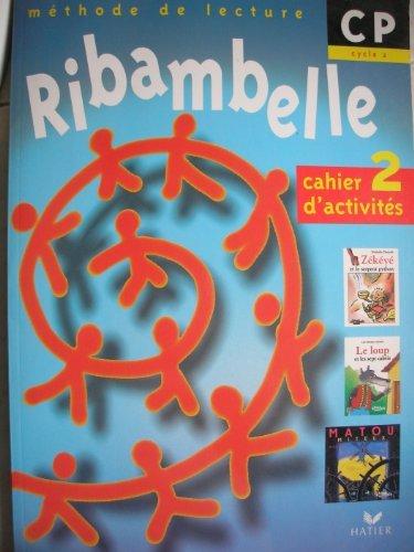 Ribambelle CP cahier activites 2 serie bleue cahier
