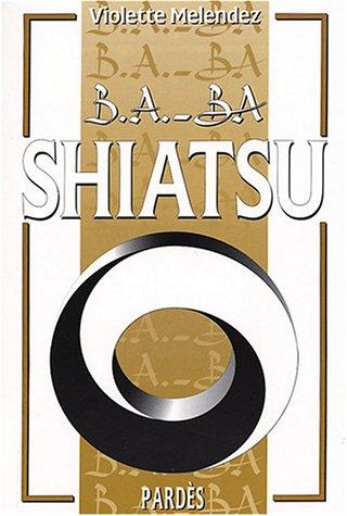 B.A.-BA du shiatsu