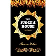 The Judge's House: By Bram Stoker - Illustrated (English Edition)