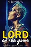 Lord Of The Game (Gabria Online Book Two)(LitRPG)