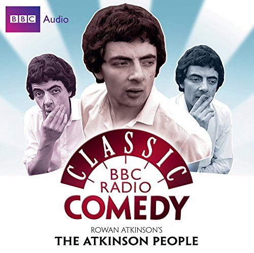 Rowan Atkinson's The Atkinson People (Classic BBC Radio Comedy) (Fair-rock Vanity)