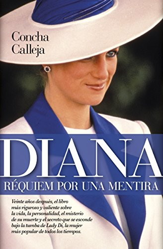 Diana. Réquiem por una mentira (Sociedad actual) por Concha Calleja