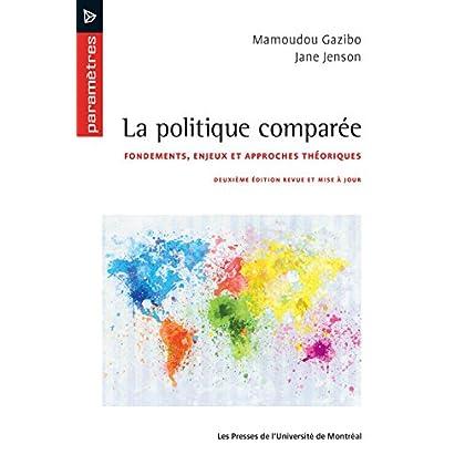 La politique comparée: Deuxième édition revue et mise à jour