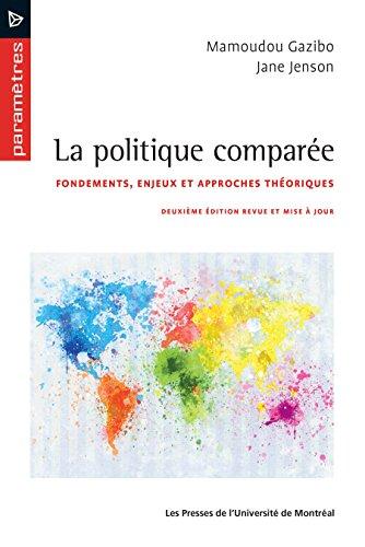 La politique comparée: Deuxième éditi...
