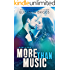 More Than Music: A Rock Star Romance (Chasing The Dream Book 1) (English Edition)