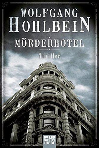 Hohlbein, Wolfgang: Mörderhotel