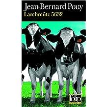 Larchmütz 5632 de Jean-Bernard Pouy ( 21 mars 2001 )