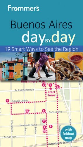 Frommer's Buenos Aires Day by Day (Frommer's Day by Day - Pocket) by Neil Edward Schlecht (2012-11-20)
