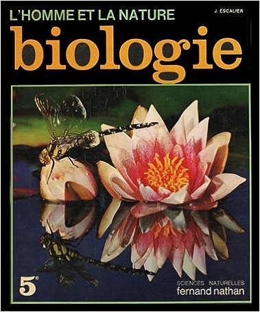 Livre gratuit à télécharger Biologie : 5 (L'Homme et la nature) in French PDF RTF DJVU by Roger Arcel B0014LMVZG