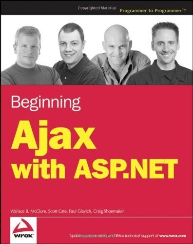 Beginning Ajax with ASP.NET by Wallace B. McClure (2006-09-05)