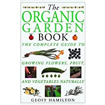 The Organic Garden Book (American Horticultural Society Practical Guides) by Geoff Hamilton (1994-03-15)