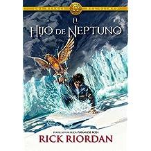 El hijo de Neptuno (Los héroes del Olimpo 2) (Serie Infinita)
