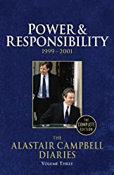 Power & Responsibility 1999-2001, Vol. 3 (The Alastair Campbell Diaries) (2011-07-07)