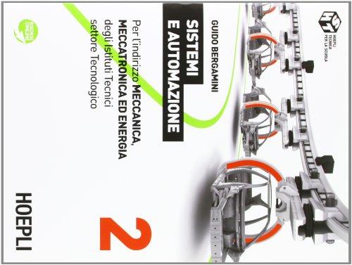 Sistemi e automazione. Per gli Ist. tecnici industriali. Con espansione online: 2
