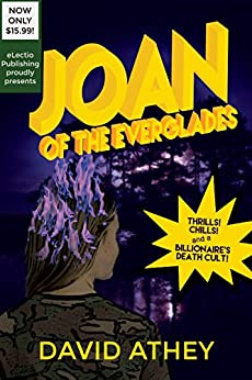 Joan of the Everglades by [Athey, David]