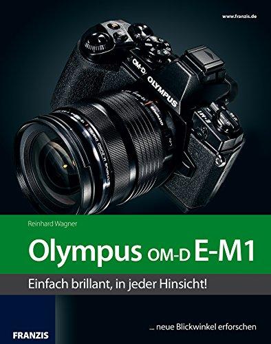 das-kamerabuch-olympus-om-d-e-m1-einfach-brillant-in-jeder-hinsicht