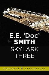 Skylark Three: Skylark Book 2