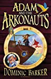 Adam and the Arkonauts