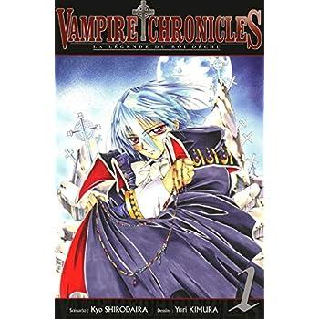 Vampire Chronicles La Légende du roi déchu T01