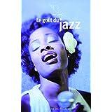 Le goût du jazz