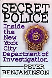 Secret Police: Inside the New York City Department of Investigation by Peter Benjaminson (1997-02-04)