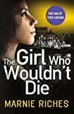 The Girl Who Wouldn't Die (George McKenzie, Book 1)