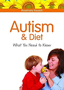 Autism and Diet: What You Need to Know - Popular Autism Related Book