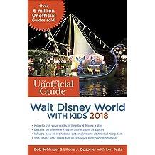 UNOFFICIAL GT WALT DISNEY WORL (Unofficial Guide to Walt Disney World With Kids)