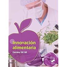 Innovación alimentaria (Industrias alimentarias)