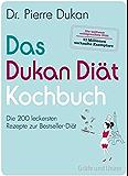Das Dukan Diät Kochbuch (Einzeltitel)