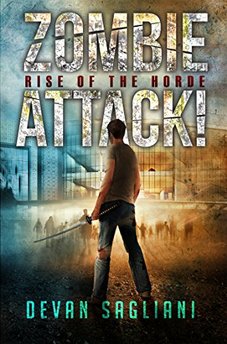 Zombie Attack! Rise of the Horde (Book 1) (English Edition ...