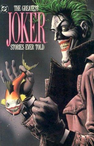 Greatest Joker Stories Ever Told (DC Comics) by DC Comics (1997) Paperback