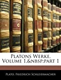 Platons Werke, Volume 1,part 1
