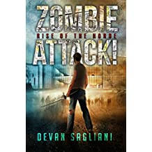 Zombie Attack! Rise of the Horde (Book 1)