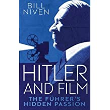 Hitler and Film: The Fuhrer's Hidden Passion