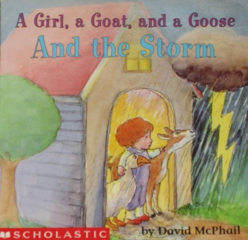 A girl, a goat, and a goose and the storm