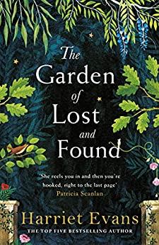 The Garden of Lost and Found: The unputdownable new family epic from the author of The Wildflowers by [Evans, Harriet]