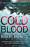 Cold Blood: A gripping serial killer thriller that will take your breath away: Volume 5 (Detective Erika Foster)
