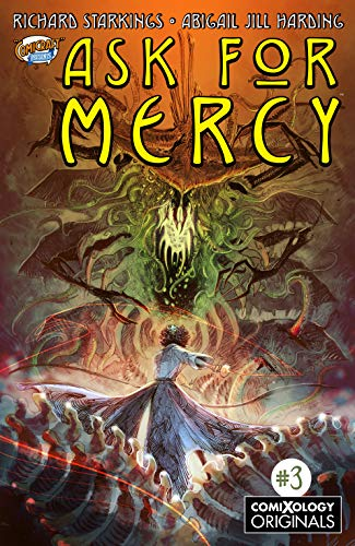 Ask For Mercy #3 (of 6) (comiXology Originals) por Richard Starkings