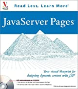 Javaserver Pages: Your Visual Blueprint for Designing Dynamic Content With Jsp