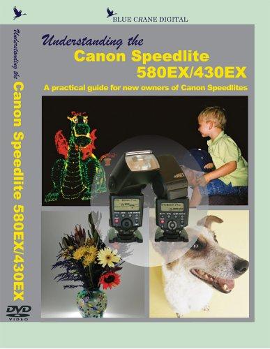 430ex Dvd (Understanding the Canon Speedlite 580EX / 430EX)