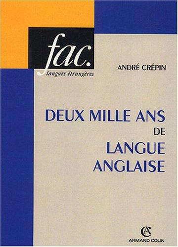 Deux mille ans de langue anglaise