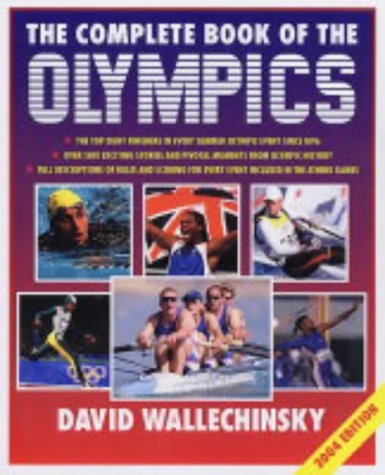 The Complete Book of the Olympics 2004 por David Wallechinsky