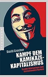 Kampf dem Kamikaze-Kapitalismus: Es gibt Alternativen zum herrschenden System
